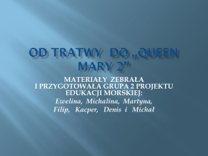 OD TRATWY DO ,,QUIN MARY 2**