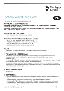 System WaveOne® Gold