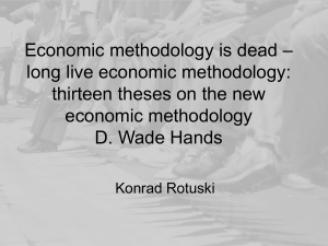 thirteen theses on the new economic methodology D. Wade Hands