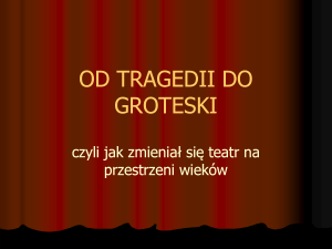 Od tragedii do groteski