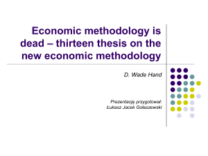 Economic methodology is dead – thirteen thesis on the new
