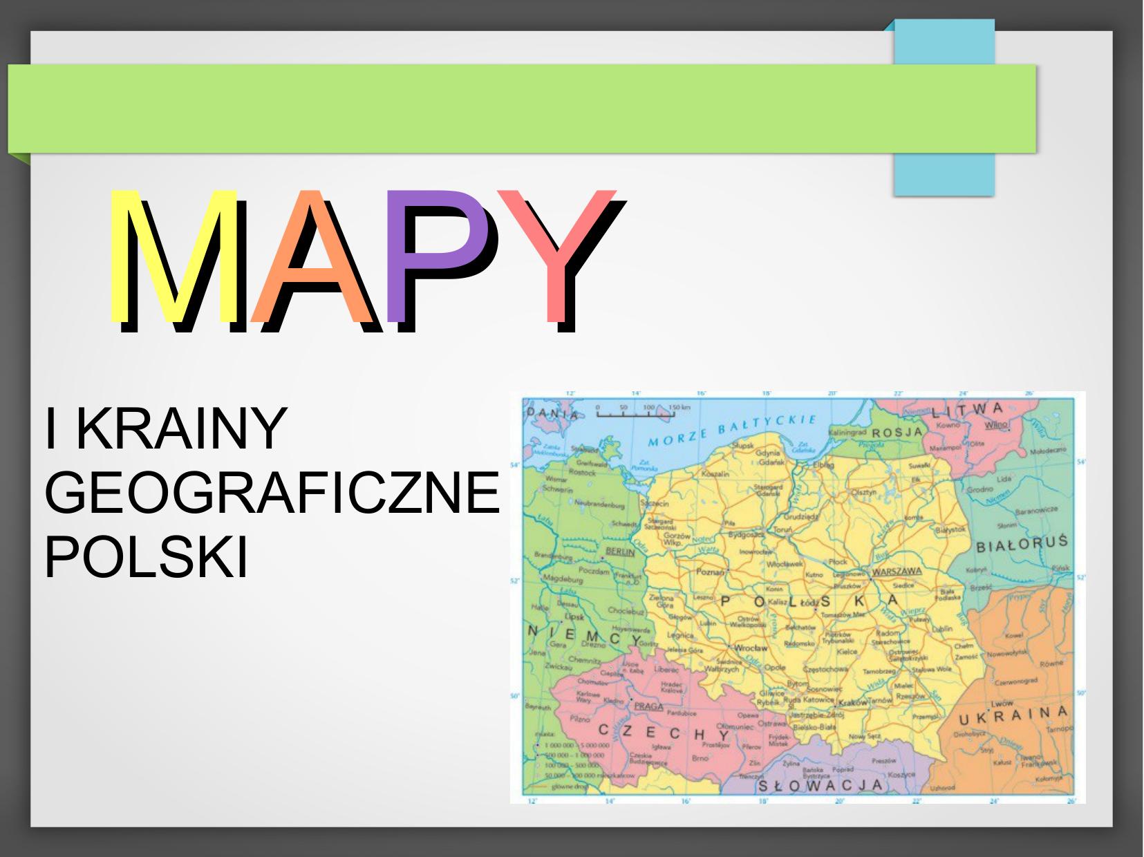 I Krainy Geograficzne Polski
