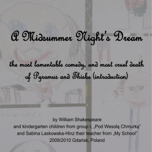 A Midsummer Night`s Dream the most lamentable comedy, and most