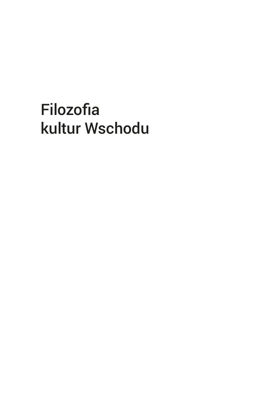 39e9c629122b2 ... tomu Piotr Mróz Małgorzata Ruchel Anna I. Wójcik seria filozofia  kultury © Copyright by Authors, Kraków 2015 isbn 978-83-65148-50-6 Recenzja  dr hab.
