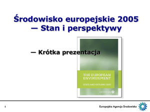 Europe`s environment – State and outlook 2005