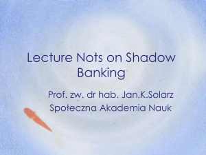 Lecture Nots on Shadow Banking