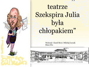 William Szekspir i Teatr El*bieta*ski