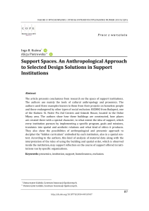 Support Spaces. An Anthropological Approach to Selected Design Solutions in Support Institutions